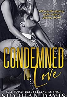 Condemned to Love - Siobahn Davis