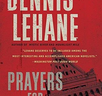 Prayers For Rain - Dennis Lehane