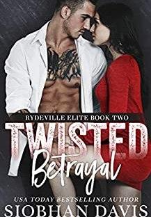 Twisted Betrayal - Siobhan Davis