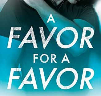 A Favor For A Favor - Helena Hunting book #2 All In series