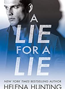 A Lie For A Lie - Helena Hunting All In series book 1