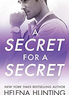 A Secret For A Secret - Helena Hunting All In series book 3