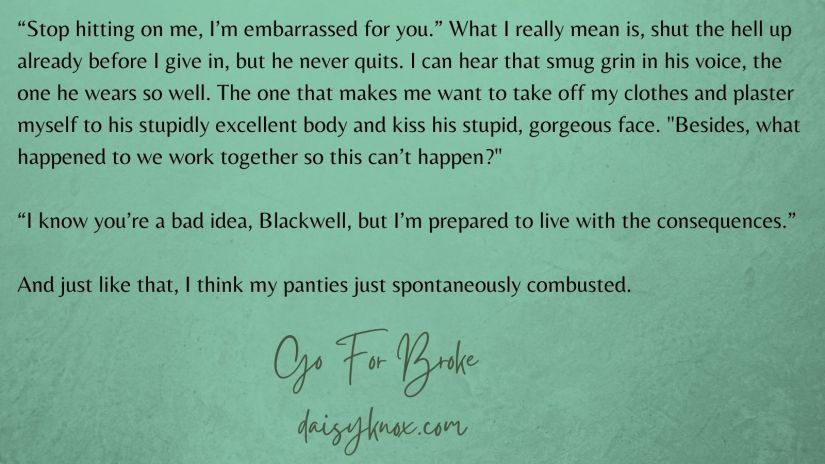 Bad Idea - Excerpt from Go For Broke by Daisy Knox