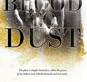 Blood To Dust - LJ Shen dark romance