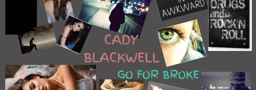 Meet Cady Blackwell - Go For Broke: A Cady Blackwell Mystery by Daisy Knox