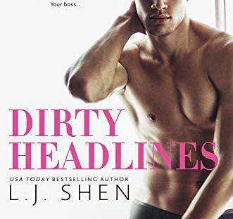 Dirty Headlines by LJ Shen