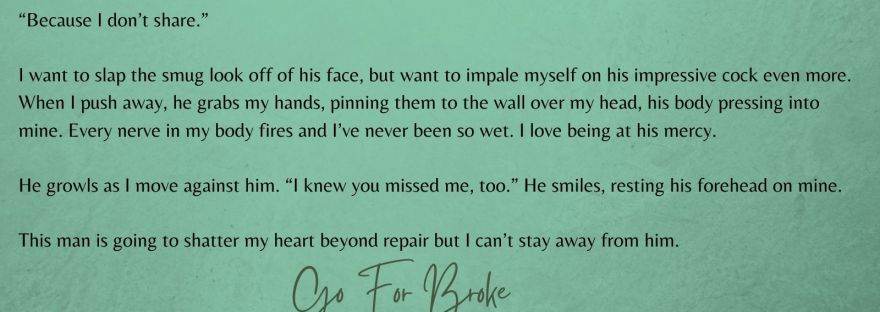 Excerpt from Go For Broke by Daisy Knox - Jealousy