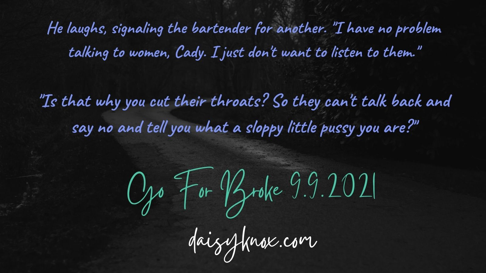Confronting A Killer - excerpt from Go For Broke: A Cady Blackwell Mystery by Daisy Knox