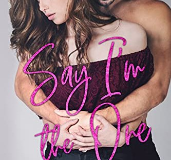 Say I'm The One by Siobhan Davis book 1 All of Me Duet