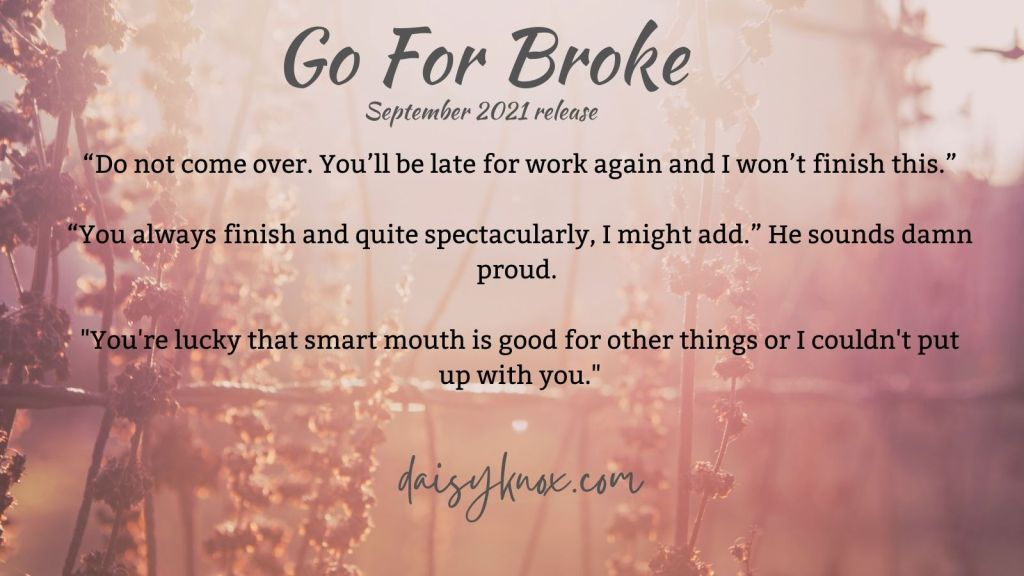 Smart Mouth - Excerpt from Go For Broke by Daisy Knox