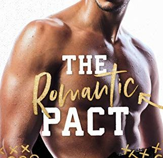 The Romantic Pact by Meghan Quinn - Kings Of Football trilogy