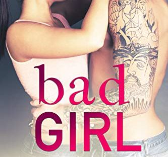 Bad Girl by Piper Lawson - Wicked series book 2