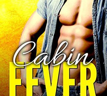 Cabin Fever by Elizabeth Lynx