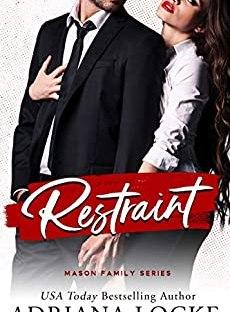 Restraint by Adriana Locke - Mason Family series book 1
