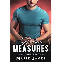 Heroic Measures Cerberus MC Book 18 by Marie James