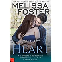 Sweet Sexy Heart: The Bradens & Montgomerys Book 8 by Melissa Foster