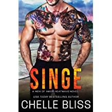 Singe: Men of Inked Heatwave Book 8 by Chelle Bliss