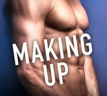 Making Up by Helena Hunting - Shacking Up series book 4
