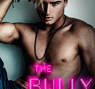 The Bully by Sophie Lark