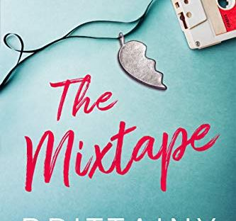 The Mixtape by Brittainy Cherry *NEW RELEASE*