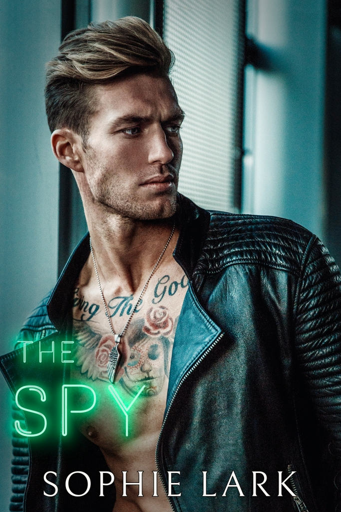 Now Available: The Spy by Sophie Lark - Kingmakers Book 4