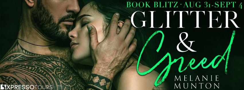 Glitter And Greed by Melanie Munton