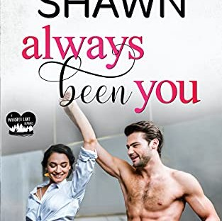 Review: Always Been You by Melanie Shawn