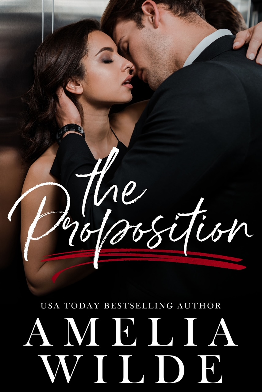 The Proposition by Amelia Wilde