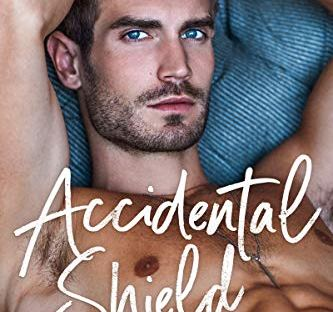 Accidental Shield by Nicole Snow