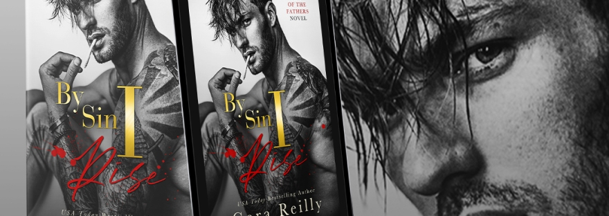 By Sin I Rise Part 1 by Cora Reilly