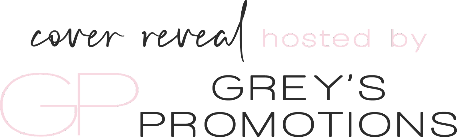 Cover Reveal hosted by Grey's Promotions