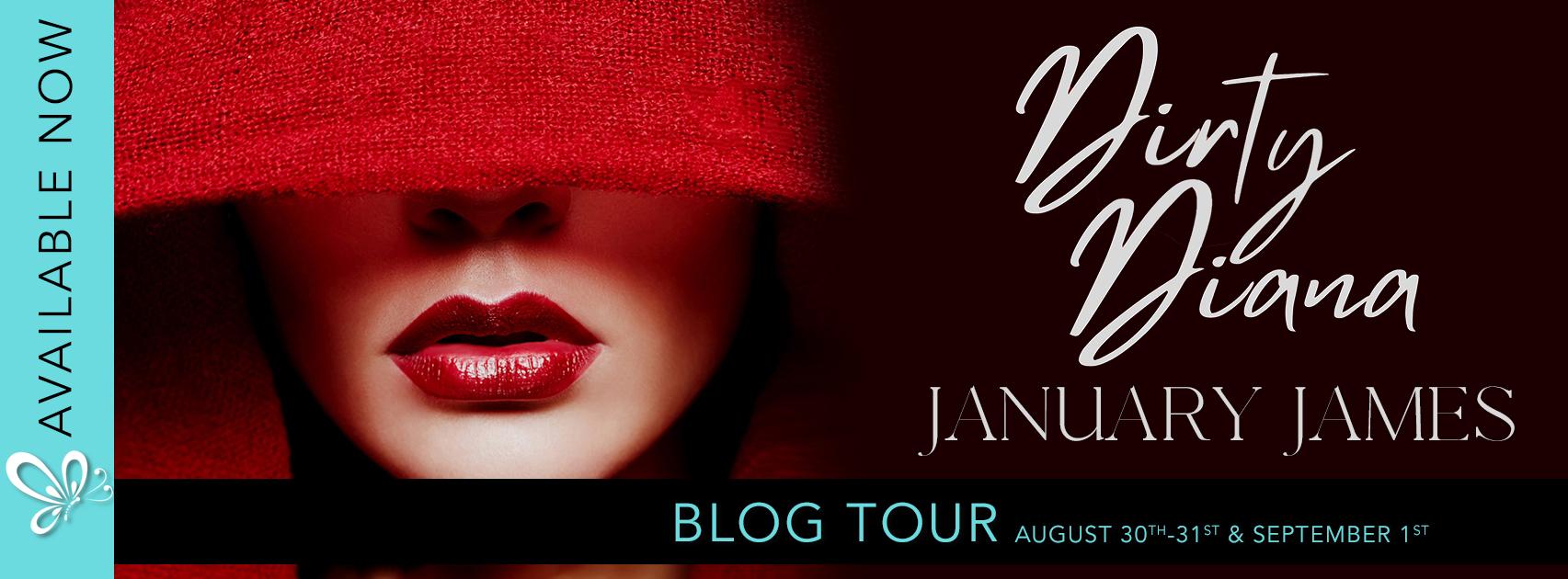 Blog Tour: Dirty Diana by January James