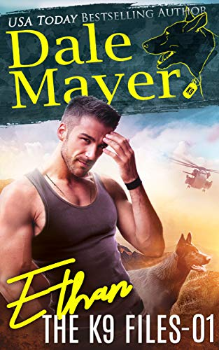 Ethan by Dale Mayer - The K9 Files book 1