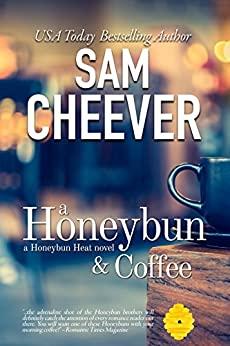 Honeybun & Coffee by Sam Cheever