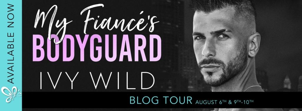 My Fiancé's Bodyguard by Ivy Wild