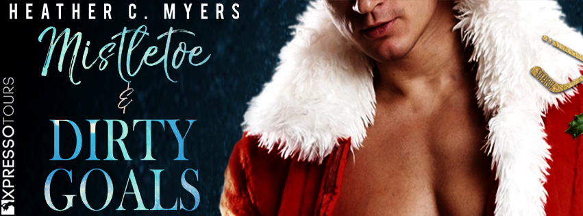 Cover Reveal: Mistletoe and Dirty Goals by Heather C. Myers