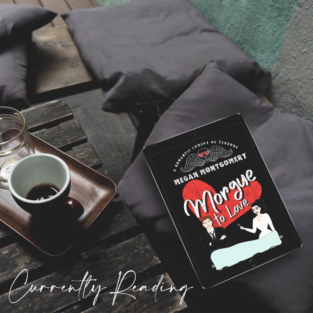 Morgue to Love by Megan Montgomery