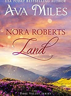 Nora Roberts Land by Ava Miles