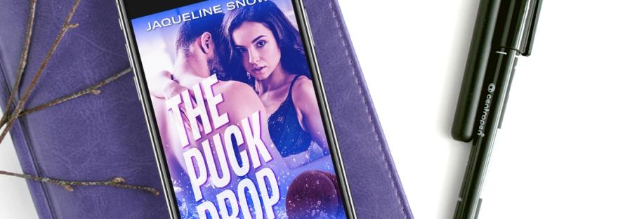 The Puck Drop by Jaqueline Snowe