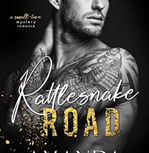 Rattlesnake Road by Amanda McKinney