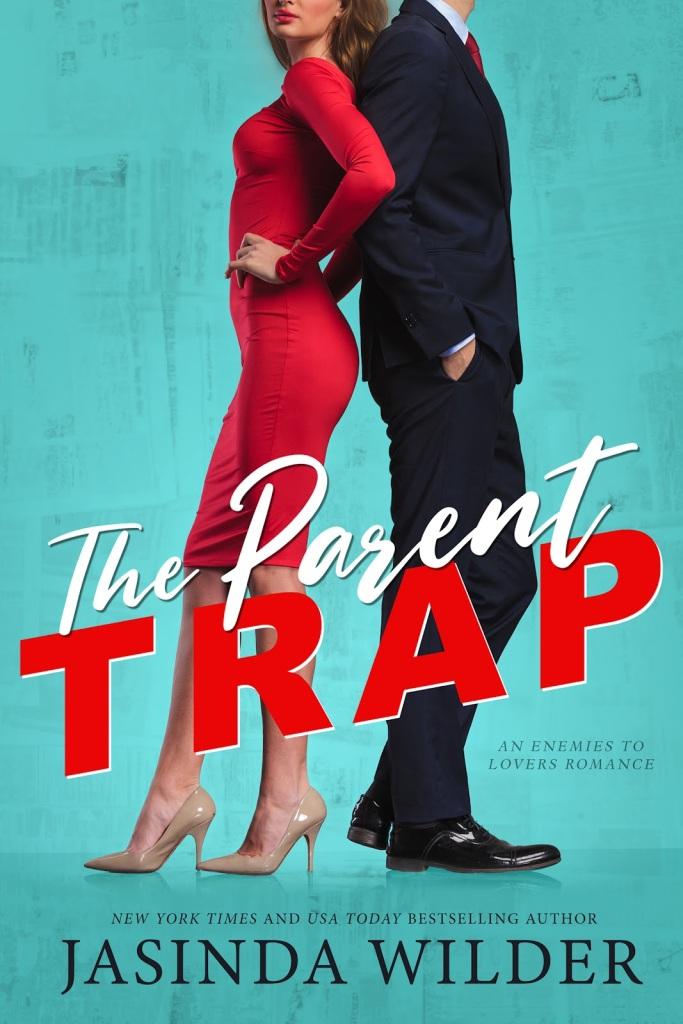 The Parent Trap by Jasinda Wilder