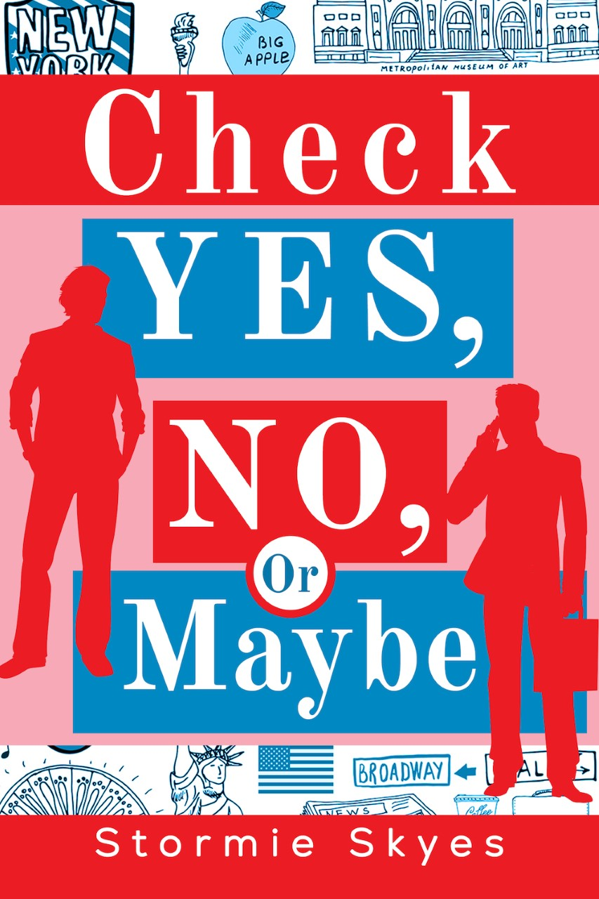 Check Yes, No, Or Maybe by Stormie Skyes