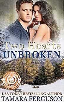 Two Hearts Unbroken by Tamara Ferguson