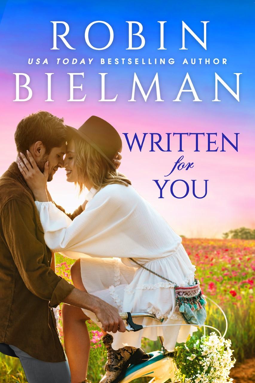 Written For You by Robin Bielman
