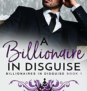 A Billionaire in Disguise by Blair Babylon