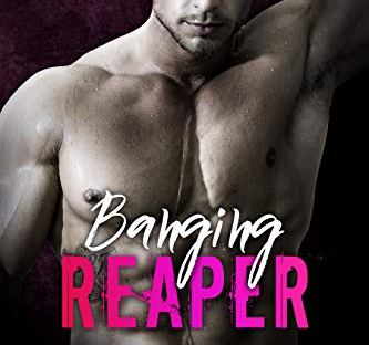 Banging Reaper by Izzy Sweet