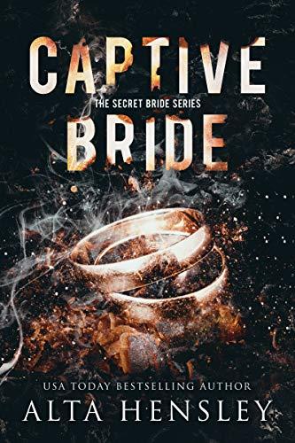 Captive Bride by Alta Hensley