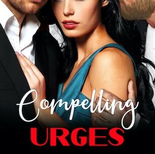 Blog Tour: Compelling Urges by Ariella Talix