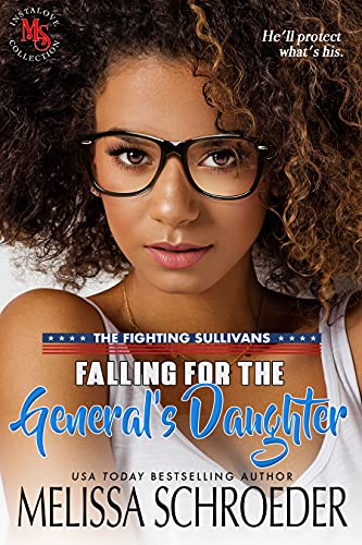 Falling for the General's Daughter by Melissa Schroeder