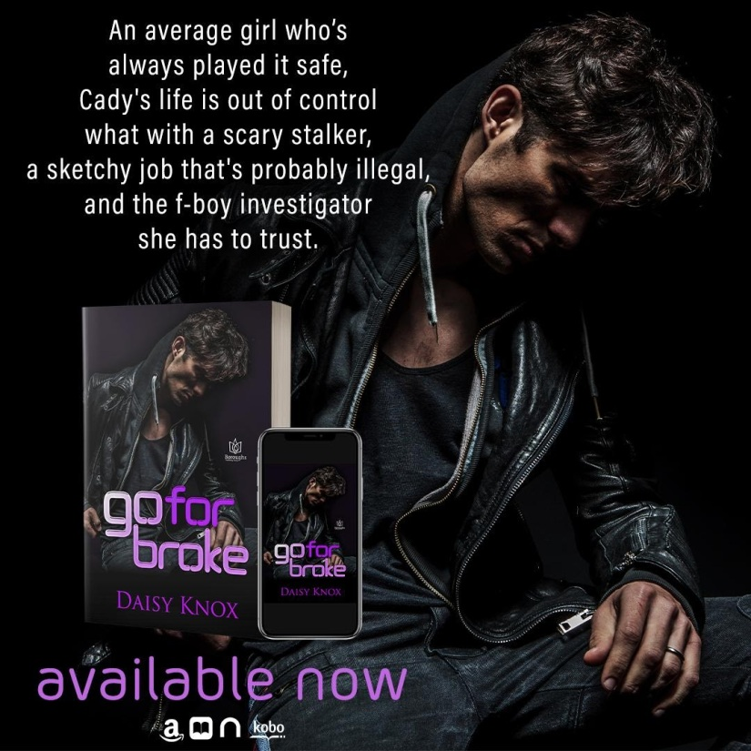 Go For Broke by Daisy Knox - Release Blitz